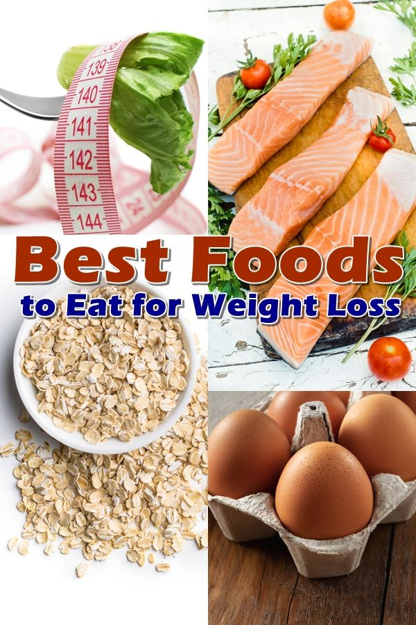 What Are The Best Foods for Weight Loss? The Best Food Combinations